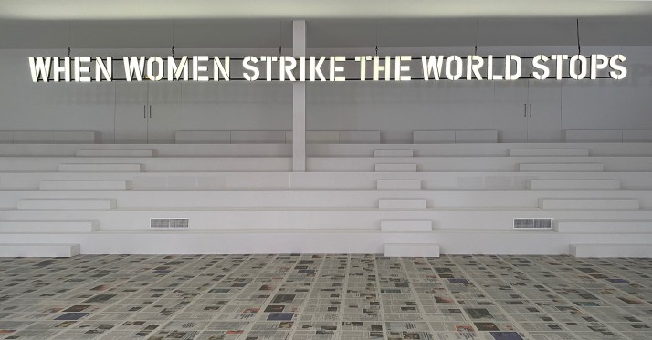 Claire Fontaine, When women strike the world stops, 2020 - Claire Fontaine