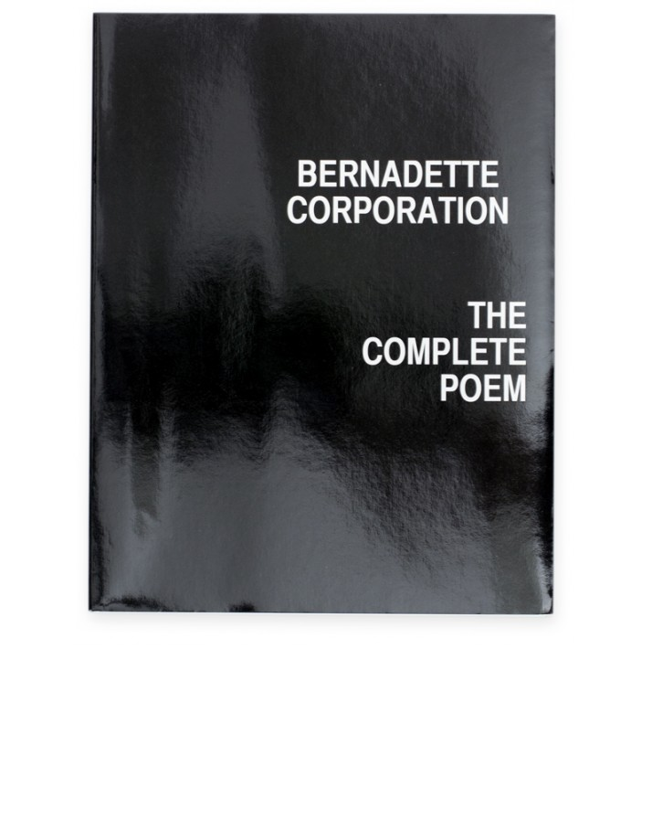 Bernadette Corporation The Complete Poem 01 Galerie Neu